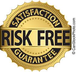 szabad, kockáztat, garantál, jár, megelégedettség