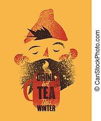 szakállas, grunge, illustration., csésze, tea, mód, csípős, vektor, tea., retro, szüret, typographical, poster., karikatúra, ember