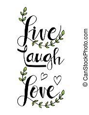 szeret, él, lettering., nevet