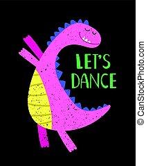táncol, rózsaszínű, lets, dino, poszter