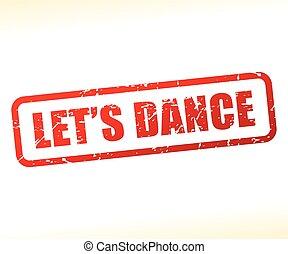 táncol, szöveg, lets, bélyeg