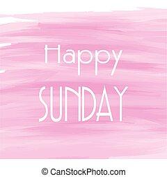 vízfestmény, háttér, rózsaszínű, vasárnap, boldog