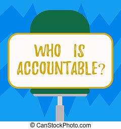 vízszintesen, elfordul, vagy, fénykép, accountablequestion., lenni, szöveg, böllér, felelős, aláír, answerable, alakít, valami, tiszta, fogalmi, ülés, derékszögű, kiállítás, chair.