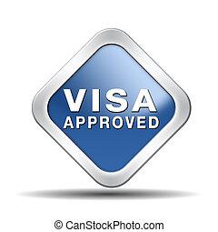 vízum, jóváhagyott