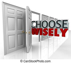wisely, kiválaszt, ajtók, legjobb, sok, kiválasztás